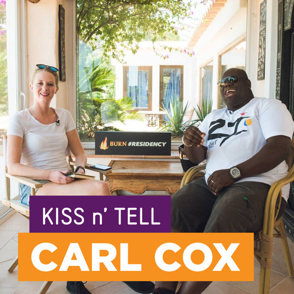 KISS n' Tell med Carl Cox