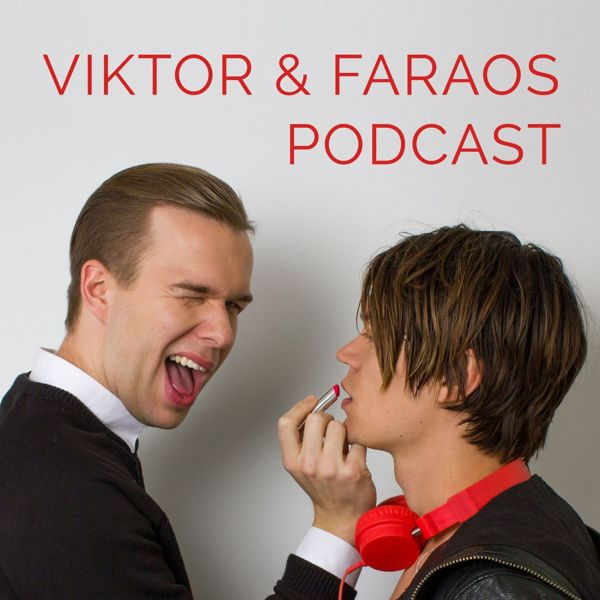 Viktor & Faraos Podcast
