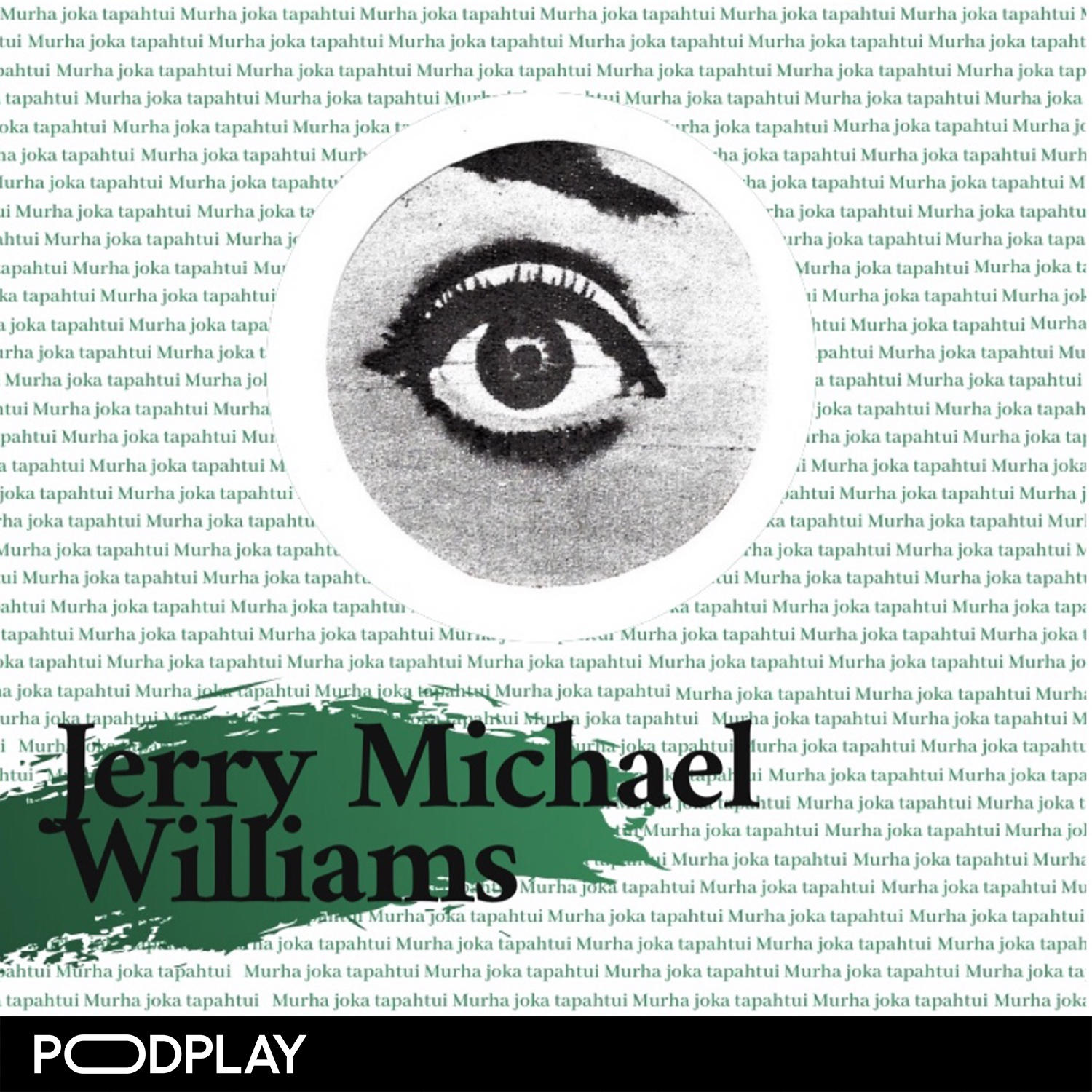 Jakso 24: Jerry Michael Williams