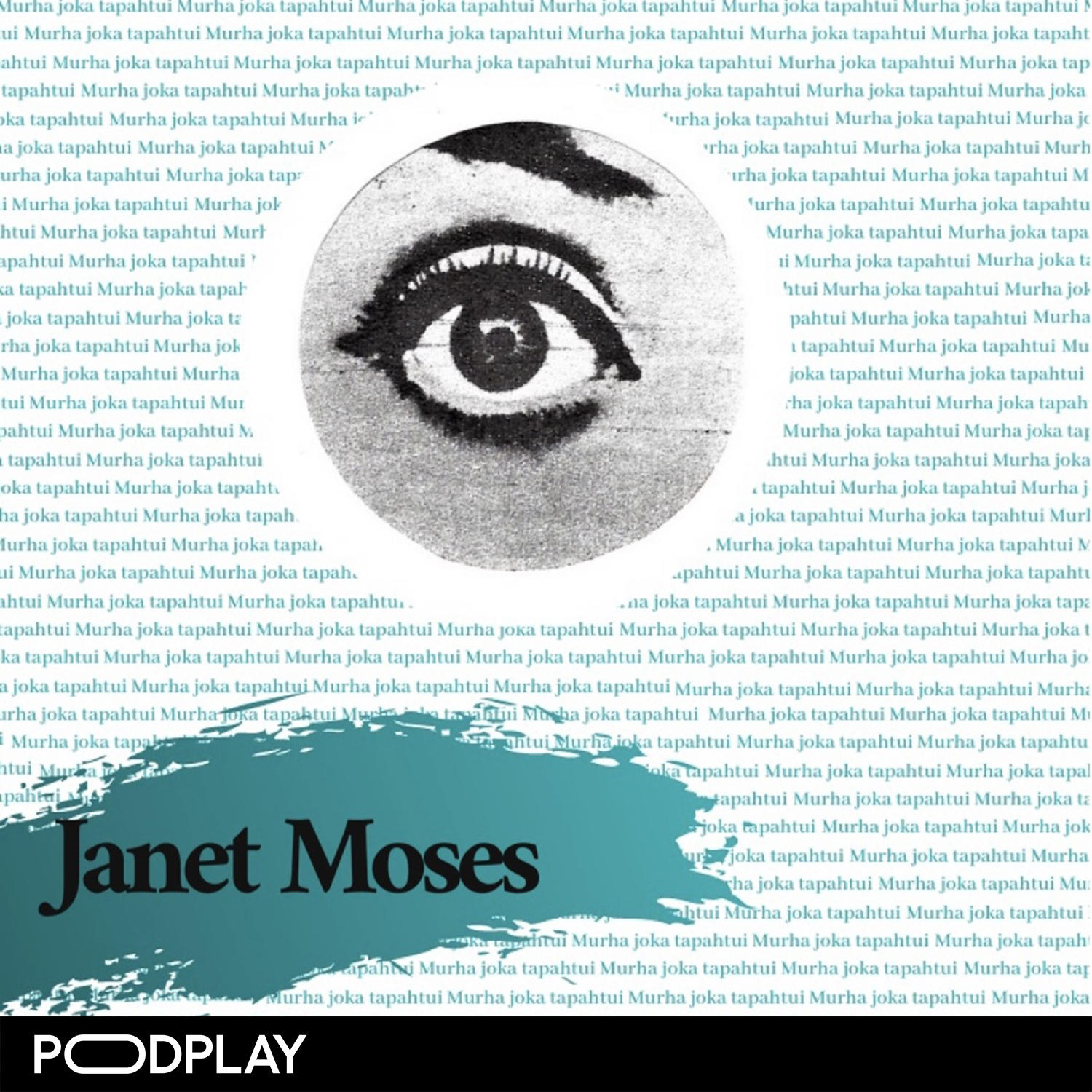 Jakso 33: Janet Moses